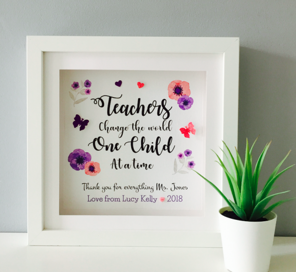 Teacher gift. Teachers change the world one child at a time